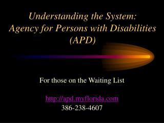 Understanding the System: Agency for Persons with Disabilities (APD)