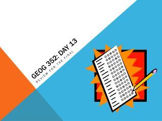 GEOG 352: Day 13