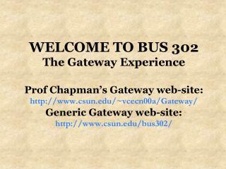 Why Gateway?