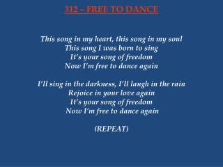 312 – FREE TO DANCE