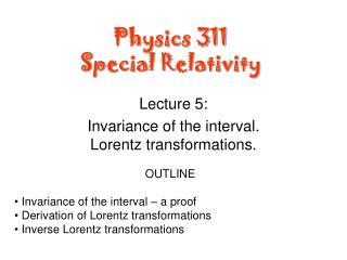 Physics 311 Special Relativity