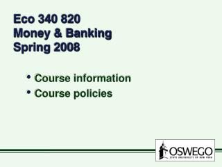 Eco 340 820   Money & Banking Spring 2008