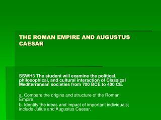 THE ROMAN EMPIRE AND AUGUSTUS CAESAR
