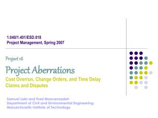 1.040/1.401/ESD.018 Project Management, Spring 2007