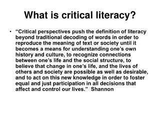 What is critical literacy?