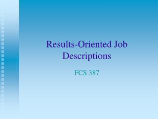 Results-Oriented Job Descriptions