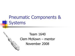 Pneumatic Components & Systems