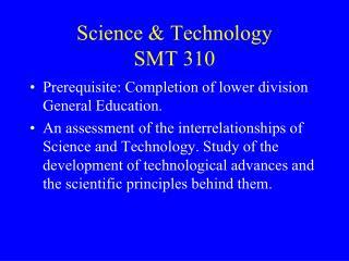 Science & Technology SMT 310
