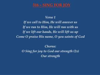 316 – SING FOR JOY