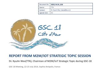 Report from M2M/ Iot Strategic Topic  Session