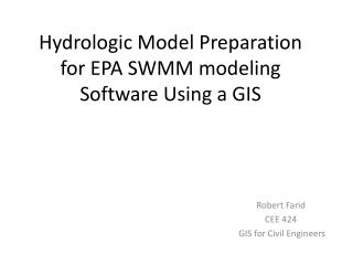Hydrologic Model Preparation for EPA SWMM modeling Software Using a GIS