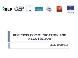 BUSINESS COMMUNICATION AND NEGOTIATION