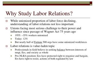 Why Study Labor Relations?