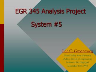 EGR 345 Analysis Project System #5