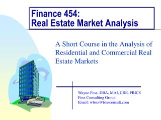 Finance 454:  Real Estate Market Analysis