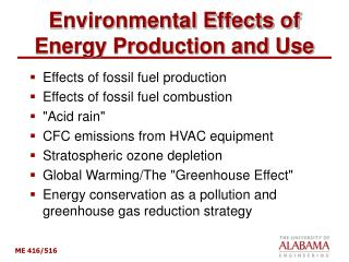 Environmental Effects of Energy Production and Use