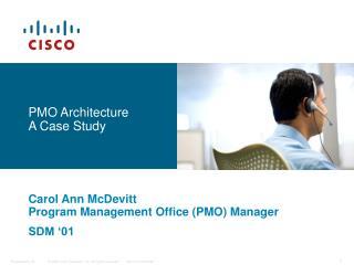 PMO Architecture A Case Study