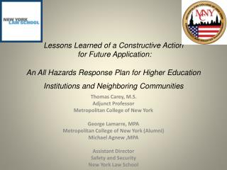 Thomas Carey, M.S. Adjunct Professor Metropolitan College of New York George Lamarre, MPA