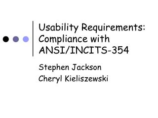 Usability Requirements: Compliance with ANSI/INCITS-354