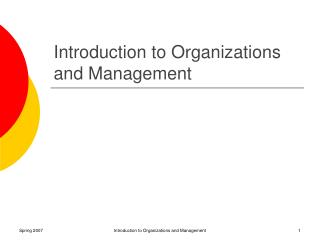 Introduction to Organizations and Management