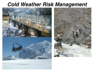 Cold Weather Risk Management