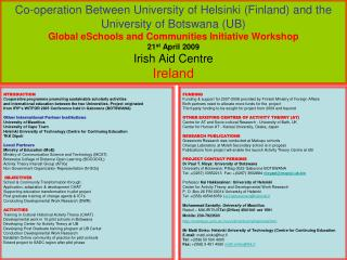 Co-operation Between University of Helsinki Finland and the University of Botswana UB Global eSchools and Communities In