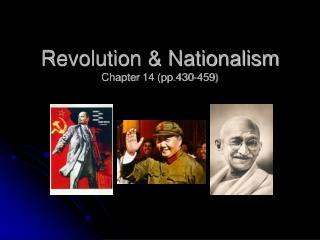 Revolution & Nationalism Chapter 14 (pp.430-459)