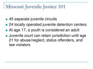 Missouri Juvenile Justice 101