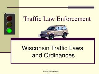 Traffic Law Enforcement