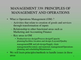 MANAGEMENT 339: PRINCIPLES OF MANAGEMENT AND OPERATIONS