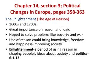 Chapter 14, section 3; Political Changes  in Europe, pages 358-363