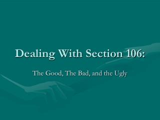 Dealing With Section 106: