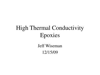 High Thermal Conductivity Epoxies
