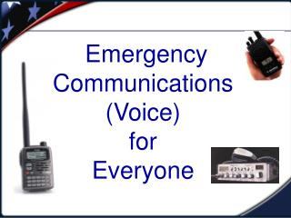 Emergency Communications (Voice) for Everyone