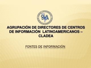 FONTES DE INFORMACI N
