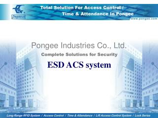 Complete Solutions for Security ESD ACS system