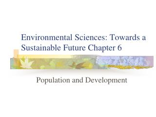 Environmental Sciences: Towards a Sustainable Future Chapter 6