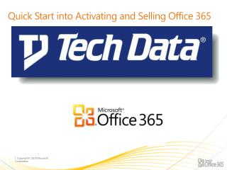 Quick Start into Activating and Selling Office 365
