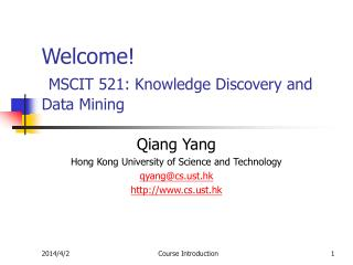 Welcome  MSCIT 521: Knowledge Discovery and Data Mining