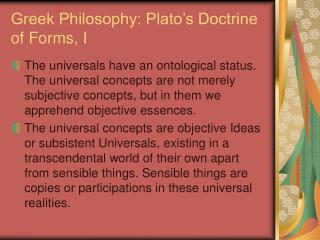 Greek Philosophy: Plato�s Doctrine of Forms, I