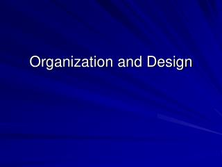 Organization and Design