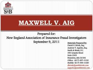 M AXWELL  V. AIG