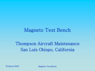 Magneto Test Bench