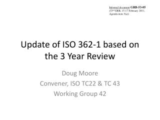 Update of ISO 362-1 based on the 3 Year Review