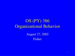 OS (PY) 386 Organizational Behavior