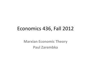 Economics 436, Fall 2012