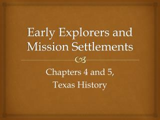 Early Explorers and Mission Settlements