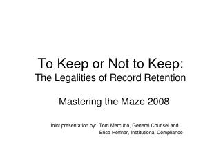 To Keep or Not to Keep: The Legalities of Record Retention