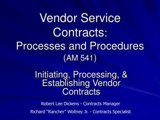 Vendor Service Contracts :   Processes and Procedures ( AM 541 )