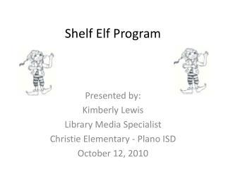 Shelf Elf Program